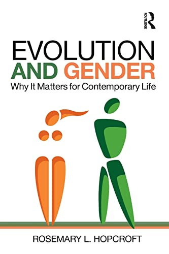 9781138956162: Evolution and Gender: Why It Matters for Contemporary Life