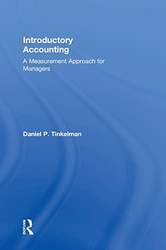 9781138956209: Introductory Accounting: A Measurement Approach for Managers