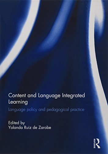 9781138956599: Content and Language Integrated Learning: Language Policy and Pedagogical Practice