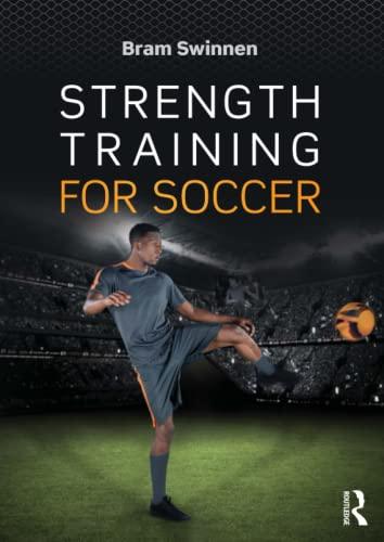 Strength Training for Soccer: Swinnen, Bram