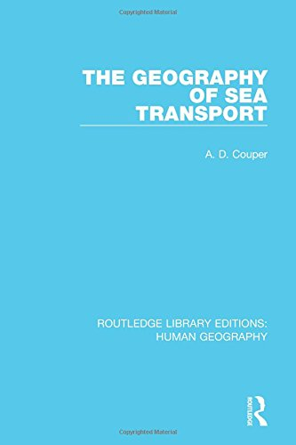 9781138957237: The Geography of Sea Transport (Routledge Library Editions: Human Geography) (Volume 6)