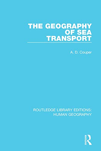 9781138957251: The Geography of Sea Transport (Routledge Library Editions: Human Geography)