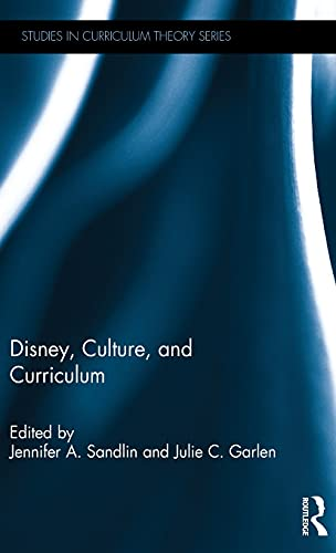 9781138957688: Disney, Culture, and Curriculum (Studies in Curriculum Theory Series)
