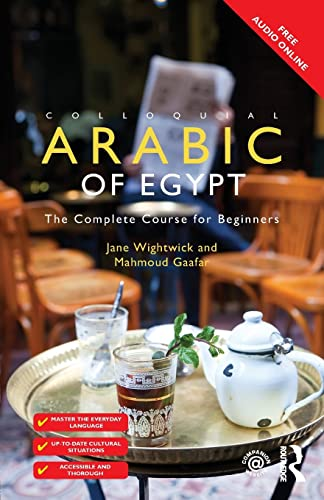 9781138958036: Colloquial Arabic of Egypt: The Complete Course for Beginners (Colloquial Series (Book Only))