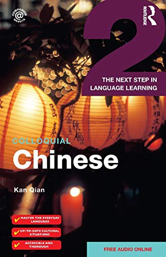 9781138958241: Colloquial Chinese 2: The Next Step in Language Learning (Colloquial 2)