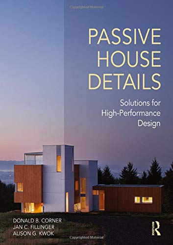 9781138958265: Passive House Details: Solutions for High-Performance Design