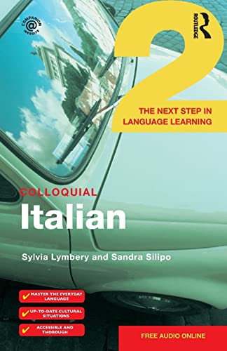 9781138958531: Colloquial Italian 2: The Next Step in Language Learning (Colloquial 2s: The Next Step in Language Learning)