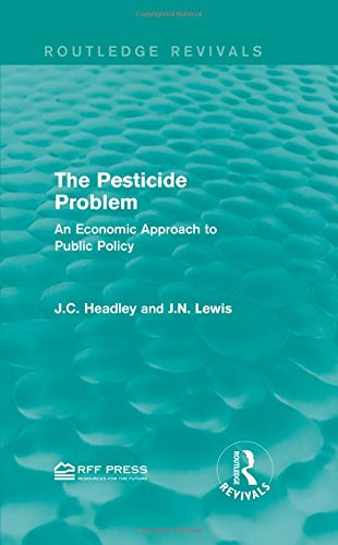 9781138958999: The Pesticide Problem: An Economic Approach to Public Policy (Routledge Revivals)