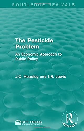 9781138959019: The Pesticide Problem: An Economic Approach to Public Policy