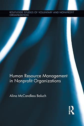 9781138959743: Human Resource Management in Nonprofit Organizations (Routledge Studies of Voluntary and Non-Profit Organization)