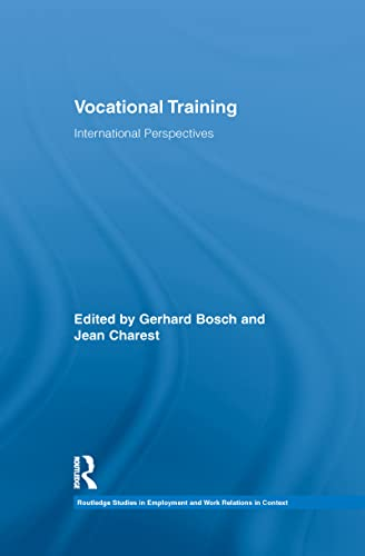 9781138959750: Vocational Training: International Perspectives (Routledge Studies in Employment and Work Relations in Context)