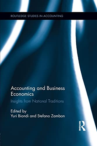 9781138959873: Accounting and Business Economics: Insights from National Traditions (Routledge Studies in Accounting)