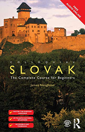 9781138960206: Colloquial Slovak: The Complete Course for Beginners (Colloquial Series (Book Only))