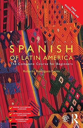 Colloquial Spanish of Latin America: Rodriguez-Saona, Roberto Carlos