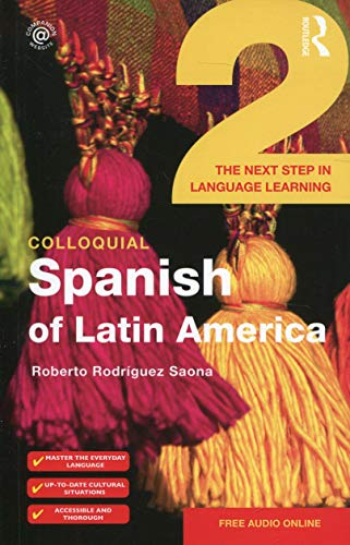9781138960299: Colloquial Spanish of Latin America 2: The Next Step in Language Learning