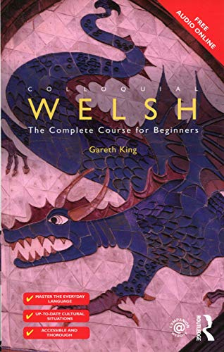 9781138960398: Colloquial Welsh: The Complete Course for Beginners (Colloquial Series (Book Only))