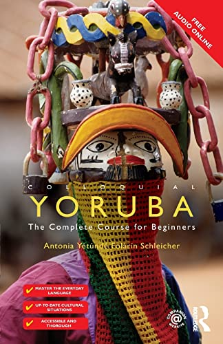 9781138960435: Colloquial Yoruba: The Complete Course for Beginners (Colloquial Series)
