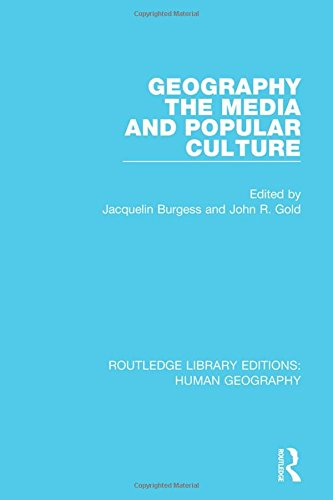 9781138962569: Geography, The Media and Popular Culture (Routledge Library Editions: Human Geography) (Volume 12)