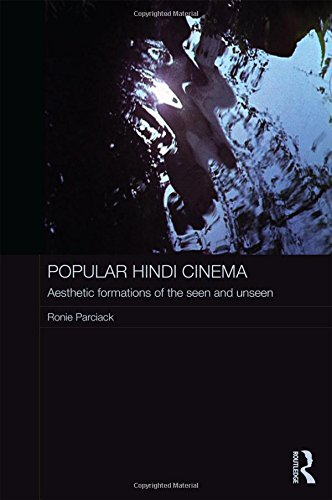 9781138962811: Popular Hindi Cinema: Aesthetic Formations of the Seen and Unseen (Routledge Contemporary South Asia Series)