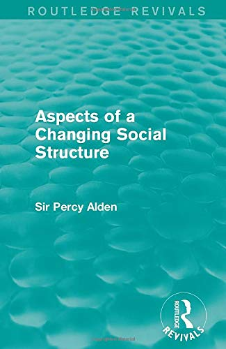 9781138963306: Aspects of a Changing Social Structure
