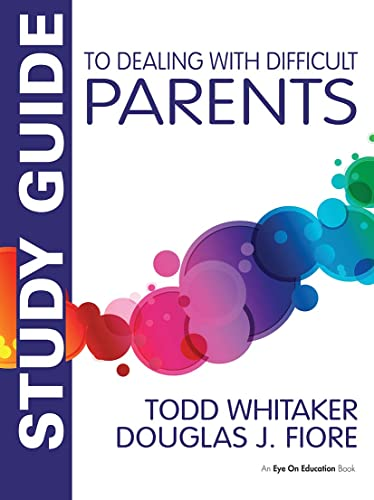 9781138963467: Study Guide to Dealing with Difficult Parents