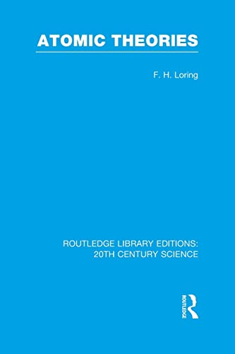 9781138964068: Atomic Theories (Routledge Library Editions: 20th Century Science)