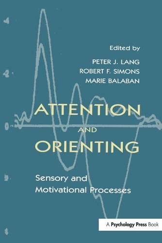 9781138964099: Attention and Orienting: Sensory and Motivational Processes