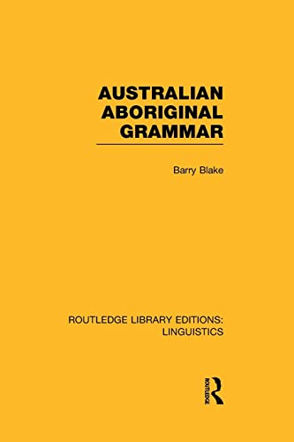 9781138964174: Australian Aboriginal Grammar (Routledge Library Editions: Linguistics)