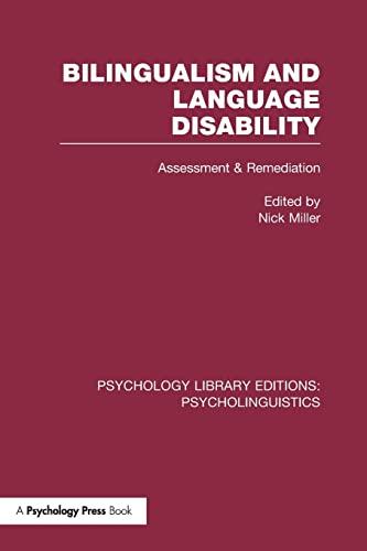 9781138964679: Bilingualism and Language Disability (PLE: Psycholinguistics): Assessment and Remediation (Psychology Library Editions: Psycholinguistics)