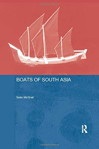9781138964839: Boats of South Asia (Routledge Studies in South Asia)
