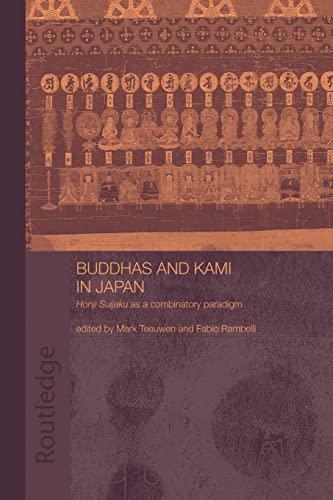 9781138965164: Buddhas and Kami in Japan: Honji Suijaku as a Combinatory Paradigm