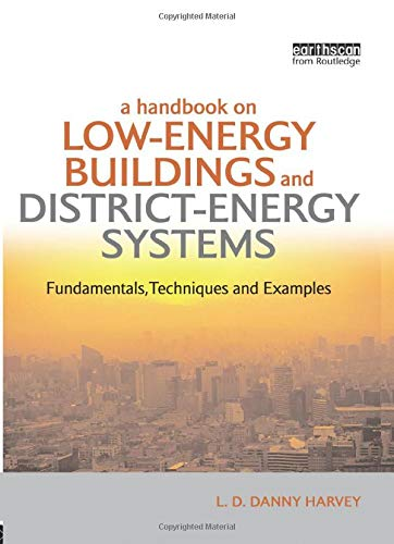 9781138965508: A Handbook on Low-Energy Buildings and District-Energy Systems: Fundamentals, Techniques and Examples