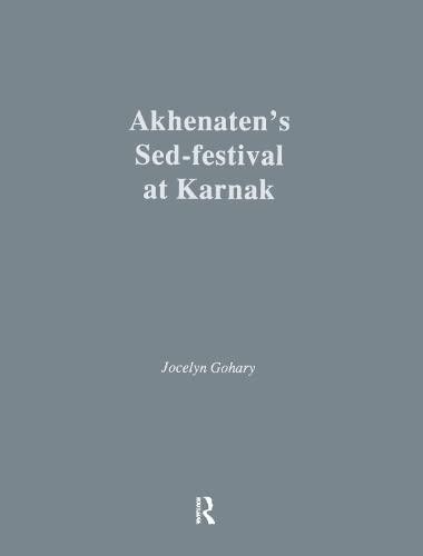 9781138966437: Akhenatens Sed-Festival At Karna (Studies in Egyptology)
