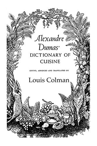 9781138966475: Alexander Dumas Dictionary Of Cuisine
