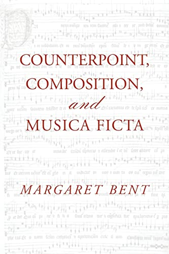9781138966871: Counterpoint, Composition and Musica Ficta (Criticism and Analysis of Early Music)