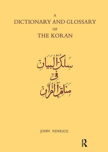 9781138967663: Dictionary and Glossary of the Koran: In Arabic and English