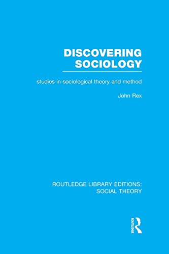 9781138967762: Discovering Sociology: Studies in Sociological Theory and Method (Routledge Library Editions: Social Theory)