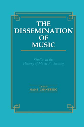 9781138967793: The Dissemination of Music: Studies in the History of Music Publishing (Musicology)