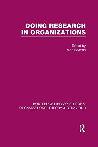 9781138967915: Doing Research in Organizations (RLE: Organizations) (Routledge Library Editions: Organizations)