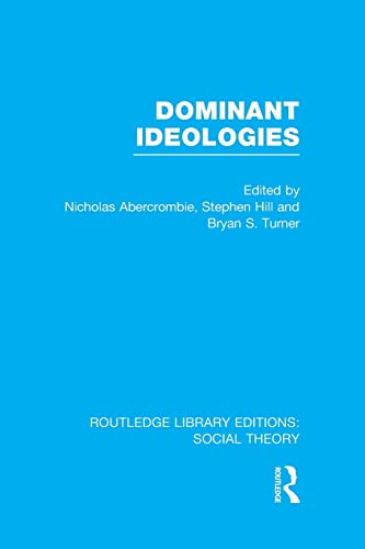 9781138967922: Dominant Ideologies (Routledge Library Editions: Social Theory)