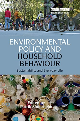 9781138968875: Environmental Policy and Household Behaviour: Sustainability and Everyday Life