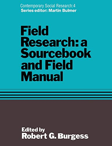 9781138969711: Field Research: A Sourcebook and Field Manual