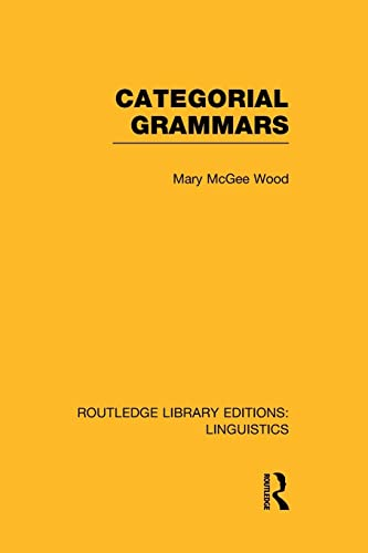 9781138969957: Categorial Grammars (Routledge Library Editions: Linguistics)
