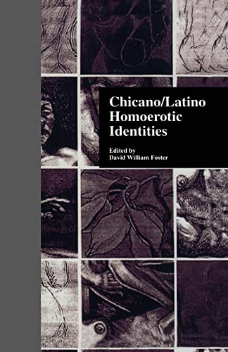 9781138970274: Chicano/Latino Homoerotic Identities