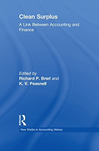 Clean Surplus: A Link Between Accounting and Finance: Brief,Richard P.