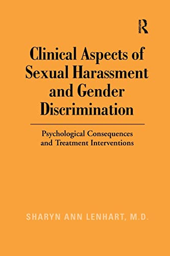 9781138970939: Clinical Aspects of Sexual Harassment and Gender Discrimination: Psychological Consequences and Treatment Interventions