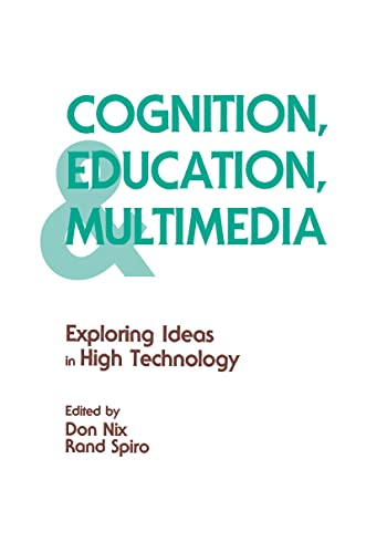 9781138970977: Cognition, Education, and Multimedia: Exploring Ideas in High Technology
