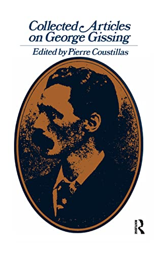 9781138971073: Collected Articles on George Gissing