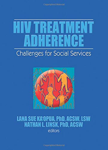 9781138971837: HIV Treatment Adherence: Challenges for Social Services