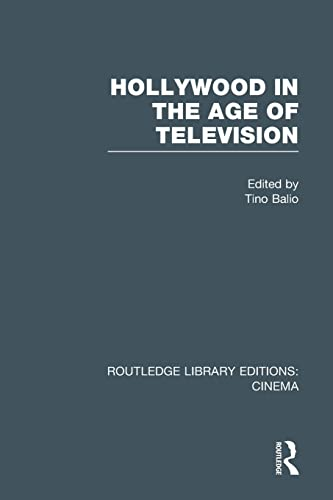 9781138971912: Hollywood in the Age of Television (Routledge Library Editions: Cinema)